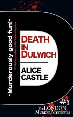 Death in Dulwich – areview