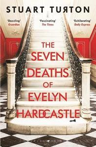 The Seven Deaths of Evelyn Hardcastle – a review