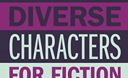 Writing Diverse Characters for Fiction, TV or Film – areview